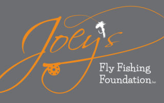 joey's fly fishing foundation